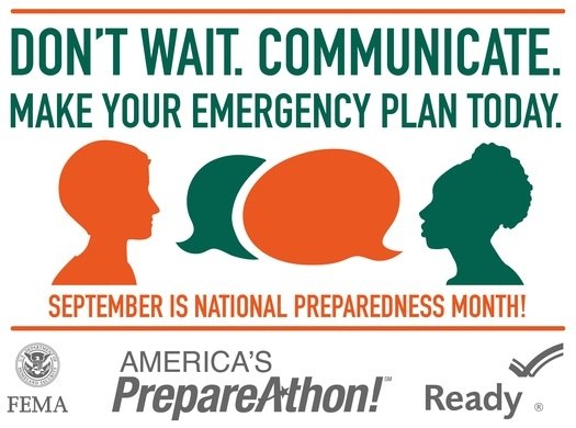 Dont Wait, Communicate - September is National Preparedness Month